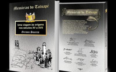"""Livro """"Memórias do Tatuapé"""" foi lançado no dia 18 de dezembro de 2018 comemorando os 350 anos do bairro"""