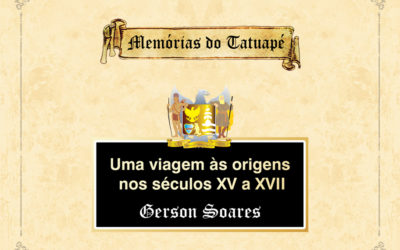 """""""Memórias do Tatuapé"""" – Capítulo I"""